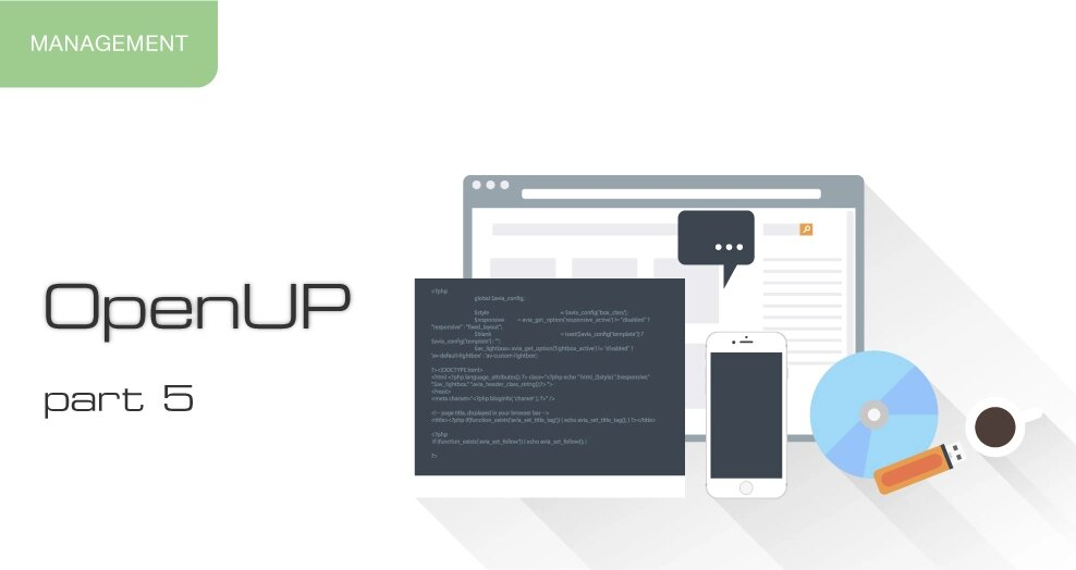 OpenUp Methodology. Part 5: Effect of Eclipse Way, XP and RUP on OpenUP