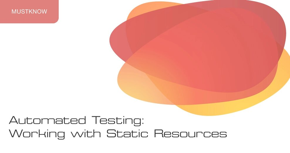Automated testing: working with static resources