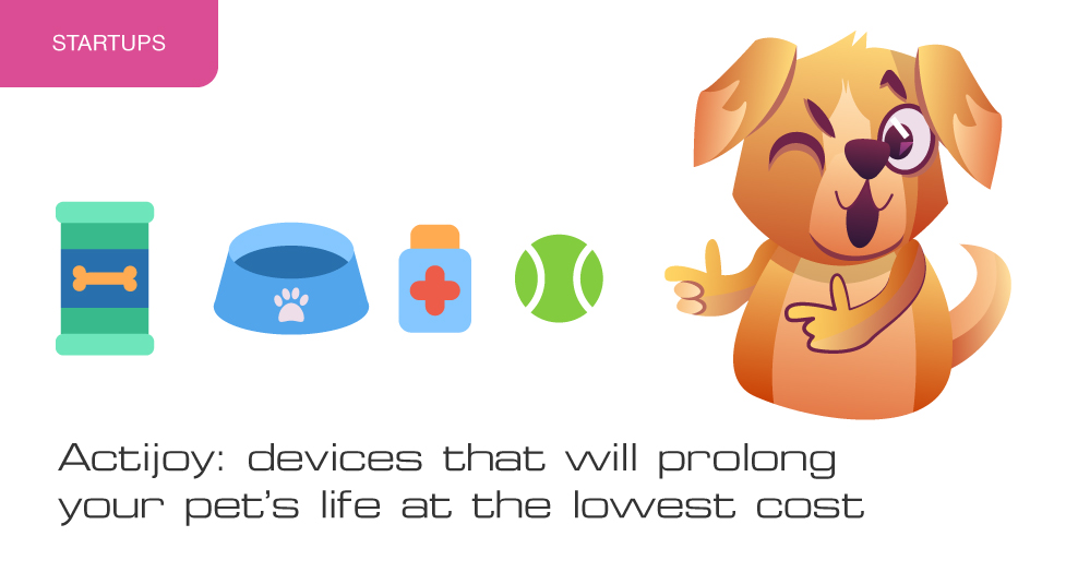 Actijoy: devices that will prolong your pet's life at the lowest cost