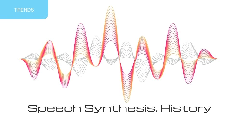 Speech synthesis. History