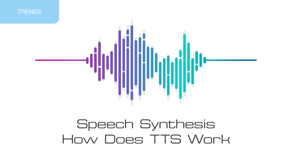 newlinetechnologies-blog-Speech-Synthesis-How-Does-TTS-Work-main